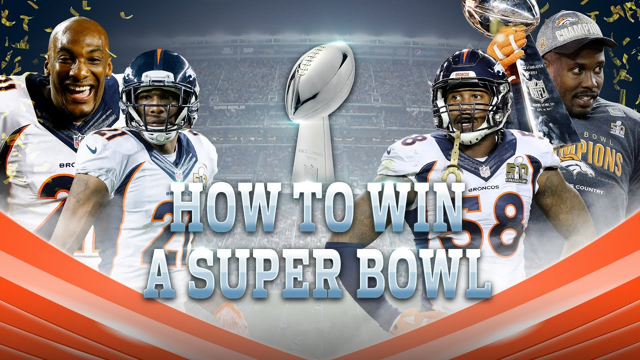 ce6ab56ed66b How the Denver Broncos Built a Super Bowl Winning Team