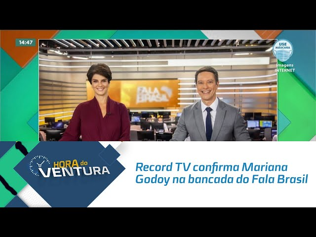 Record TV confirma Mariana Godoy na bancada do Fala Brasil ao lado de Sérgio Aguiar
