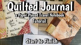 Quilted Journal Tutorial and Pattern - Foundation Paper Piecing