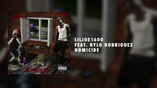 LilJoe1600 feat. Rylo Rodriguez - Homicide ( Audio)
