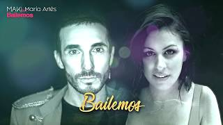 Maki - Bailemos (Feat. María Artés) (Lyric Video)
