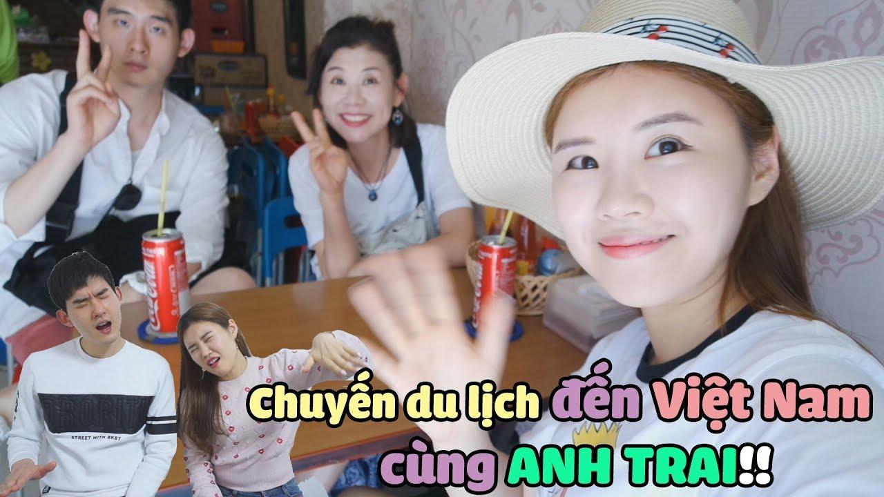 Chuyến du lịch đến Việt Nam cùng ANH TRAI!!