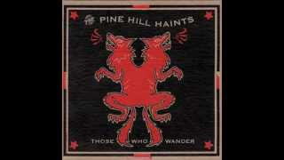 The Pine Hill haints - Last of the Natchez Shakers