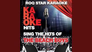 I Get Around (Originally Performed by The Beach Boys) (Karaoke Version)