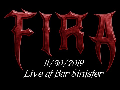 FIRA Live at Bar Sinister 11.30.2019