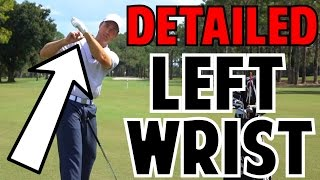 The Left Wrist in the Golf Swing | Crazy Detail