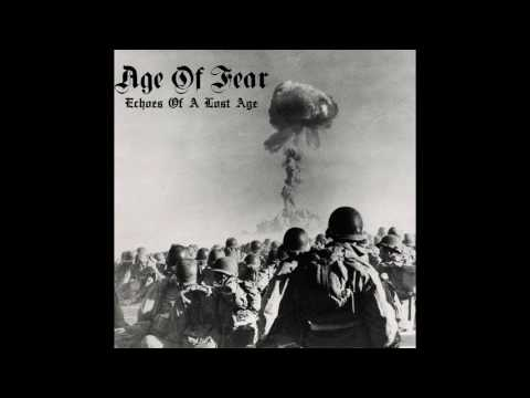 Age of Fear - Echoes Of A Lost Age FULL DEMO (2016 - Crust Punk)