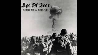 Скачать Age Of Fear Echoes Of A Lost Age FULL DEMO 2016 Crust Punk