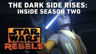 The Dark Side Rises: Inside Season Two | Star Wars Rebels