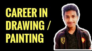 CAREER IN DRAWING / PAINTING
