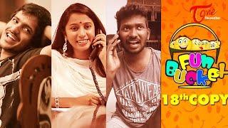 Fun Bucket | 18th Copy | Funny Videos | by Harsha Annavarapu