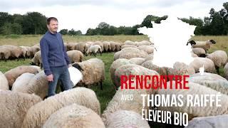 Anne Lataillade rencontre Thomas Raiffé, éleveur bio en Bretagne