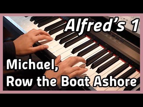♪ Michael, Row the Boat Ashore ♪ Piano | Alfred's 1