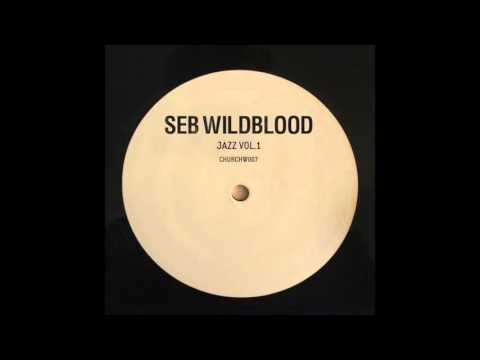 Seb Wildblood - Jazz Vol.1