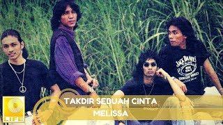 Melissa- Takdir Sebuah Cinta