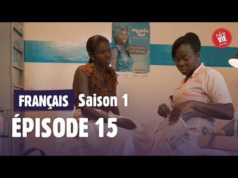 C'EST LA VIE : Saison 1 • Episode 15 - L'INTRIGANTE