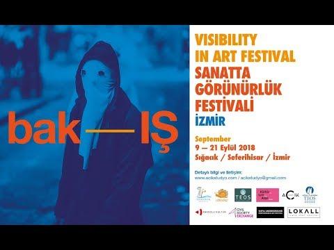 Sanatta Görünürlük Festivali - İzmir 2018 // bak-IŞ (Visibility in Art Festival - Izmir // look-ING)