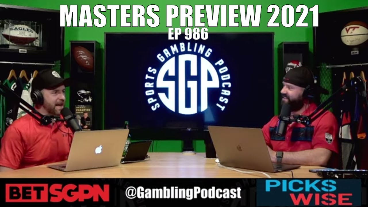 The Masters Preview, Masters Picks & Sam Darnold Trade – Sports Gambling Podcast (Ep. 986)