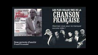 Franck Fernandel - Sous pretexte d'amitié