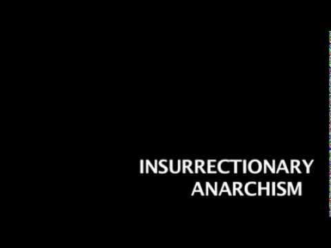 Insurrectionary Anarchism
