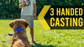 3 Handed Casting Introduction  Duck Dog Training