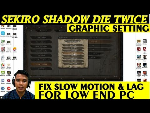 Sekiro Shadow Die Twice Low End PC Graphic Setting