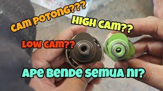 cam aftermarket vs cam potong | high cam vs low cam