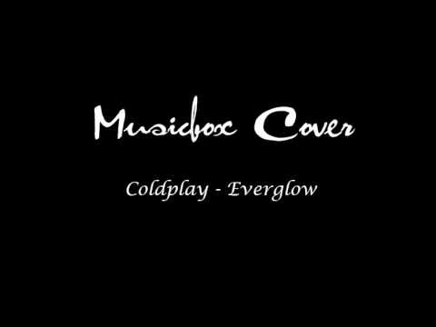 Coldplay - Everglow (Music box Cover)