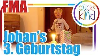 ❤️ Johan's 3. Geburtstag   FMA   Das Glückskind