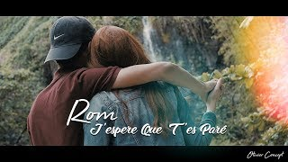 Rom - J'espere Que T'es Paré (Official HD Music Video)