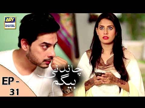 Chandni Begum - Episode 31 - 13th November 2017 - ARY Digital Drama