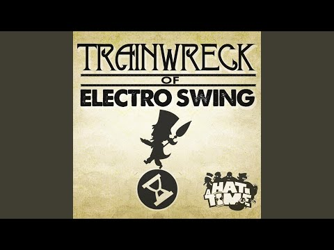 Trainwreck Of Electro Swing - A Hat In Time & Plasma3music | Shazam