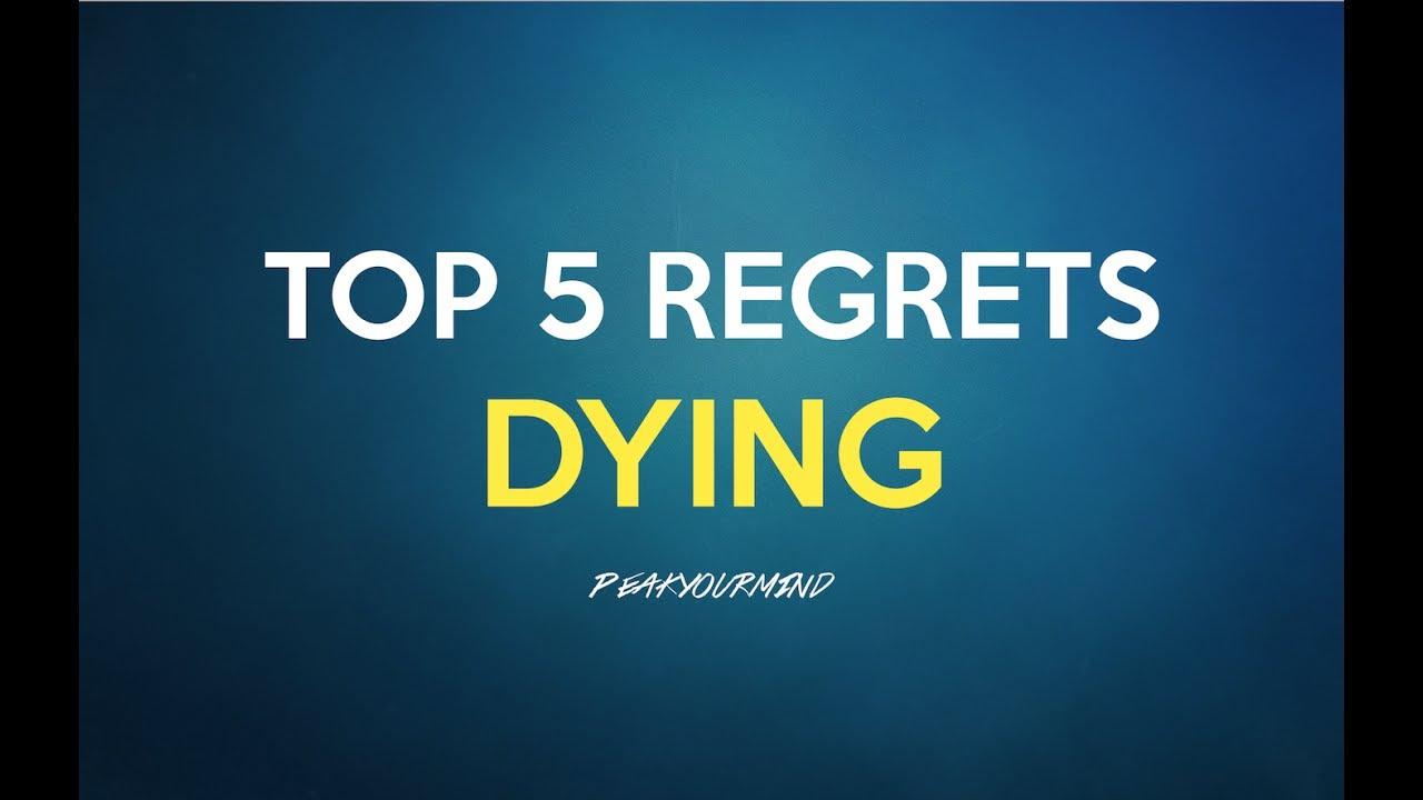 5 most common regrets 53