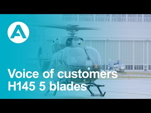 Airbus H145 5 Blades - Voice of customers