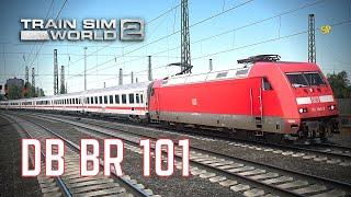 Train Sim World 2: DB BR 101 [ENG] Quick Look