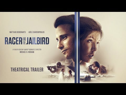 Racer and the Jailbird [Official Trailer]