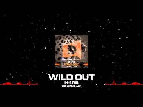 H4RE - Wild Out (Out Now) [Discovery Music]