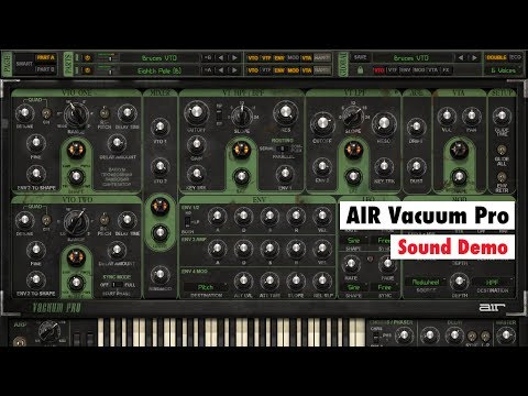 AIR Vacuum Pro Sound Demo - A Characterful SYNTHESIZER Plugin