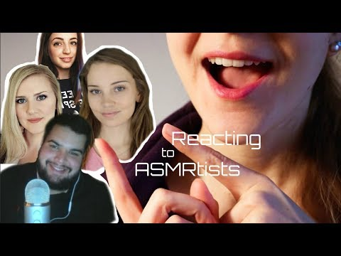 ASMR Reaction Time: Reacting to Popular & Underrated ASMRtists