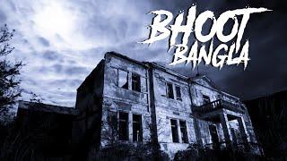 Bhoot Bangla Horror Story In Hindi | भूत बंगला | KM E92 🔥🔥🔥