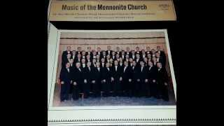 1960 Mennonite Men's Chorus Take Thou My Hand, O Father