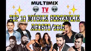 10 Melhores Músicas Sertanejas Agosto de  - Canal Multi TV