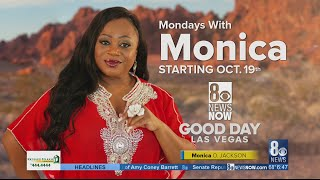 MONDAYS WITH MONICA: Welcome to Good Day Las Vegas, starting Oct. 19