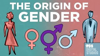 The Origin of Gender