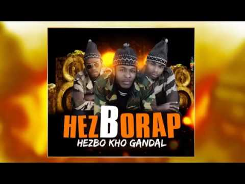 hezBorap  Hezbo Kho Gandal ( Official Music 2016 ) By Dj.IKK