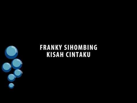 Franky Sihombing - Kisah Cintaku
