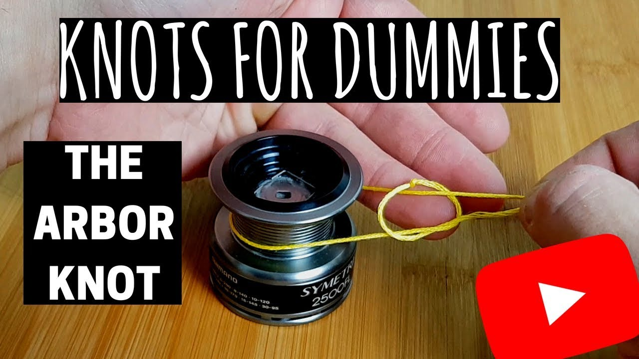 How To Tie Fishing Line To Your Reel The Arbor Knot Youtube