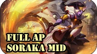 Full AP Soraka Mid   League of Legends Gameplay