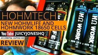 HohmTech Batteries Review - HohmLife and HohmWork 18650 Cells