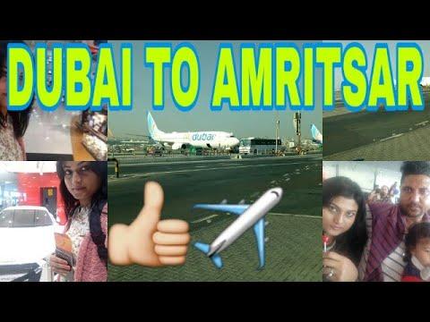 DUBAI TO AMRITSAR ✈👍 😎The Journey….